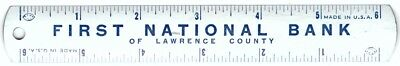"""6"""" ruler 1st first National Bank of Lawrence County Co Tn Tennessee Ar Ks X"""