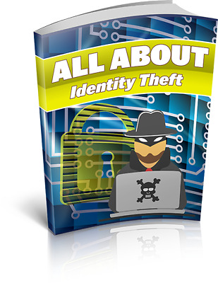 All About Identity Theft Pdf Ebook E Book Ebooks Rights Resell Master Free ship