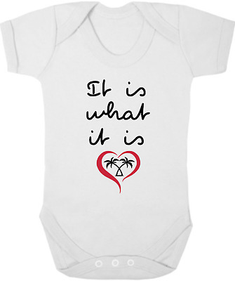 IT IS WHAT IT IS New Funny Baby Bodysuit/Grow/Vest/Sleep Suit, Gift, LOVE ISLAND
