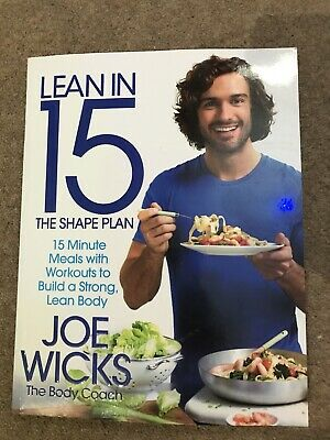 Joe Wicks The Body Coach Lean in 15: The Shape Plan Meals and Workouts Book