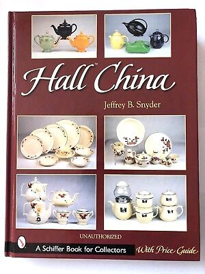 HALL China A Schiffer Collectors Book Price Guide 600 Photos Jeffrey Snyder 2002