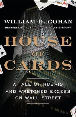 House of Cards by William D. Cohan (2009, Hardcover) 1st Edition