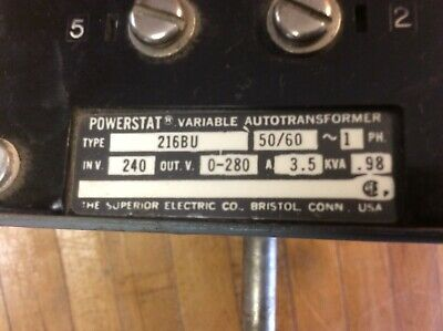 Powerstat 216BU Variable Autotransformer 240 VAC / 3.5 Amps / PH 1 / .98 KVA