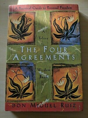 Toltec Wisdom: The Four Agreements : A Practical Guide to Personal Freedom by J…