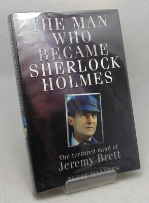 Terry Manners The Man Who Became Sherlock Holmes. Jeremy Brett. 1st 1/1 HB w/ DJ