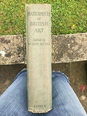 FOYLE - Masterpieces of British Art - Edited by W. Leon Soldes - vintage book