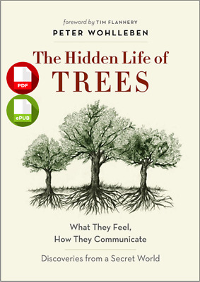 The Hidden Life of Trees: By Peter Wohlleben □ eb00k (PDF/EPUB)⚡⚡ Fast Delivery