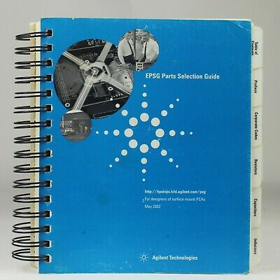 Agilent Technologies EPSG Parts Selection Guide (2002) For PCA Designers
