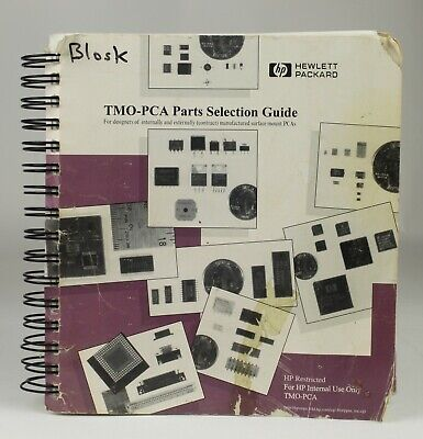 Hewlett Packard (HP) TMO-PCA Parts Selection Guide (1999) For Designers Of PCAs