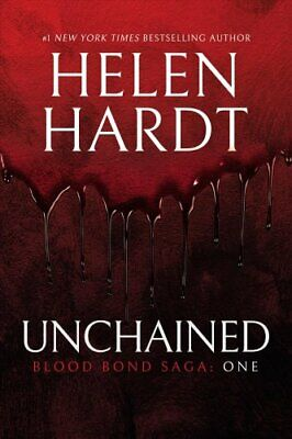 Unchained Blood Bond Saga: One by Helen Hardt 9781642630121   Brand New