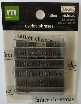 FATHER CHRISTMAS - EYELET PHRASES (pack of 12) - Making Memories
