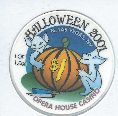 *****Opera House Casino********N. Las Vegas********$1.00 Chip*****2001 Halloween