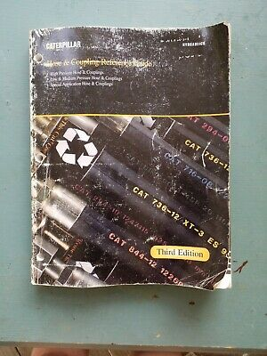 CAT CATERPILLAR HOSE And Coupling Guide Reference Manual Book Third