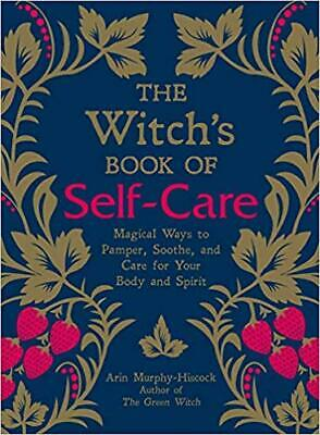 The Witch's Book of Self-Care:Magical Ways to Pamper {P.D.F} receiving after 30s