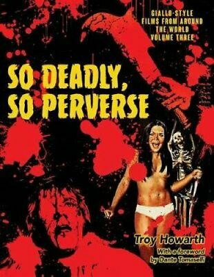 So Deadly, So Perverse Giallo-Style Films From Around the World... 9781644300572