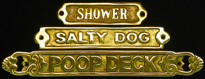 Solid Brass Door/Wall Plaque Signs ~ Nautical (Shower)( Salty Dog)(Poop Deck)