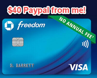 $40 Paypal cash from me + $150 Chase Freedom Sign Up Bonus Credit Card Referral