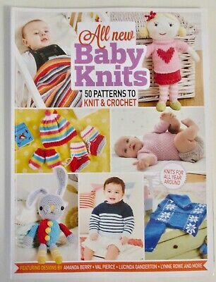 All New Baby Knits ~ 50 Patterns To Knit And Crochet