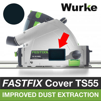 Wurke Fastfix Cover • Fits Festool TS55 TSC55 • Improved Dust Extraction • Blue