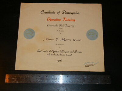 NUCLEAR TESTING PARTICIPATION CERT. Operation Redwing Naval Task Grp Atom Bomb