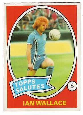 1979 CHEWING GUM CARD - TOPPS SALUTES - No.122, Ian Wallace, Coventry.