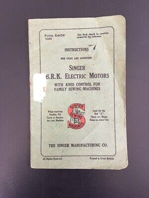 Instructions for Using Singer Sewing Machines BRK Electric Motors with Knee Cont