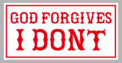 Hells Angels, Support 81 Chiang Mai, Thailand Sticker, God Forgives I dont