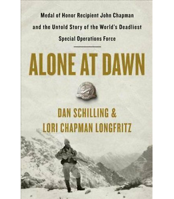 🔥Alone at Dawn Medal of Honor Recipient John Chapman and the Unt.. [EB00K][PDF