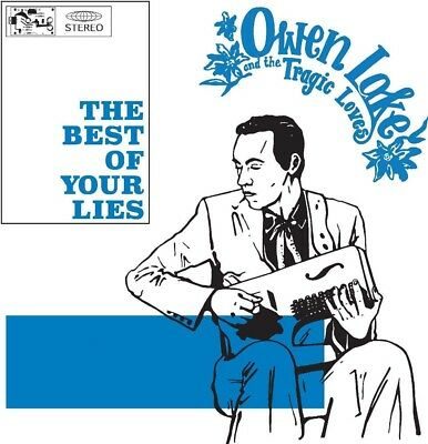 Owen Lake And The Tragic Love Best Of Your Lies CD Brand New 2018