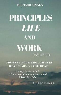 Best Journals Principles: Life and Work: Ray Dalio: Journal You... 9781099688102