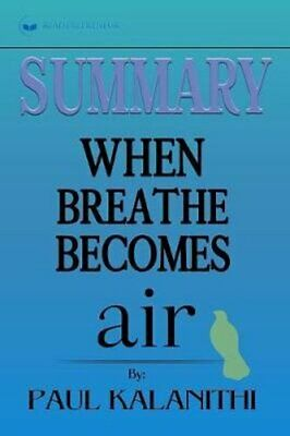 Summary of When Breath Becomes Air by Paul Kalanithi 9781646152322 | Brand New