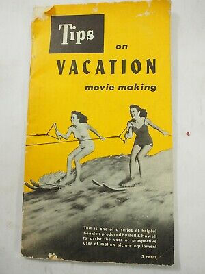 Tips on Vacation Movie Making Bell & Howell Booklet 1952