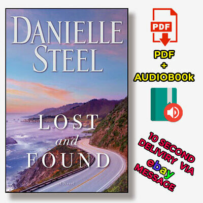 Danielle Steel - Lost and  Found(Audio-book & P-D-F)⚡Fast Delivery(10s)⚡