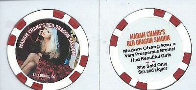 New****Brothel Chip****Madam Chang's Red Dragon Saloon****Telluride, Co