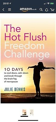The Hot Flush Freedom Challenge 10 Days to Cool Down, Calm Down... Menopause