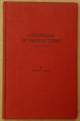 Harris, Robert P. A guidebook of Russian coins 1725 to 1972 Russia