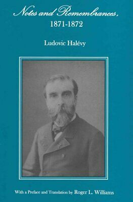 Notes and Remembrances, 1871-1872 by Ludovic Halevy 9781611491418 | Brand New