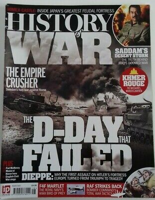 History Of War Magazine Issue 16 (2015) Dieppe The D-Day That Failed - Military