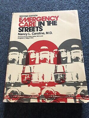 Emergency Care in the Streets by Nancy L Caroline 2nd Edition