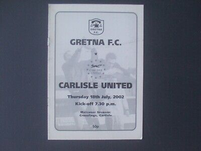 PROGRAMME  GRETNA FC v CARLISLE UNITED  18th JULY 2002  FRIENDLY