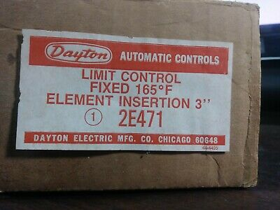 Dayton 2E471 High Limit Control 165 Degrees Fixed 3 Inch Insertion New In Box