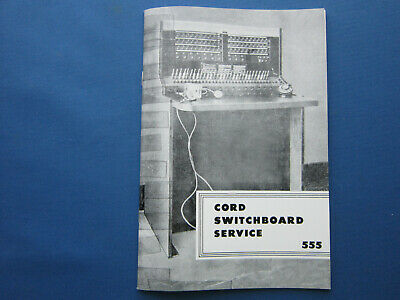 Western Electric Professional Printing Of 555 Cord Switchboard 40 Page Manual