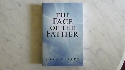 The Face Of The Father  BY Joan Clarke