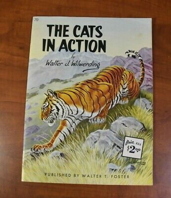 The Cats In Action by Walter J. Wilwerding (Vintage Paperback, 32-Pages) 10x13.5