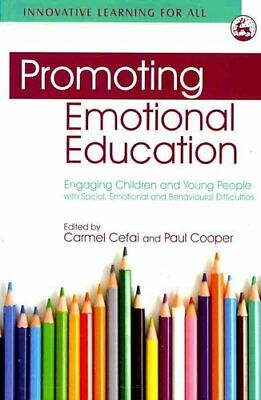 Promoting Emotional Education Engaging Children and Young Peopl... 9781843109969