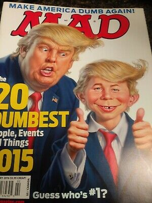 Mad Magazine 537 February 2016 Donald Trump 20 Dumbest People Events and Things