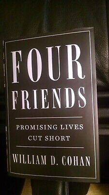 Four Friends by William D. Cohan