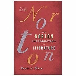 The Norton Introduction to Literature (2013 Hardcover)11th edition Kelly J. Mays