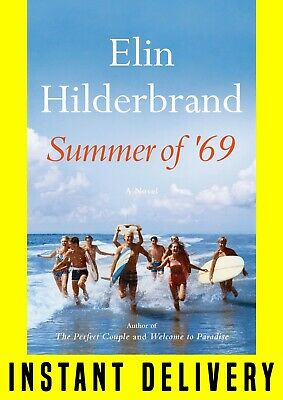 Summer of '69 by Elin Hilderbrand ⚡INSTANT DELIVERY⚡
