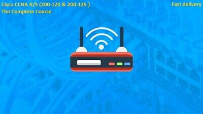 Cisco CCNA R/S 200-120 & 200-125 The Complete Course full  48 hours tutorials